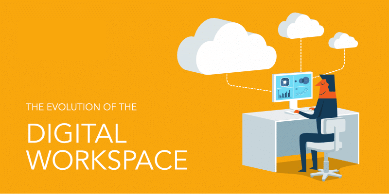 What is a Digital Workspace?